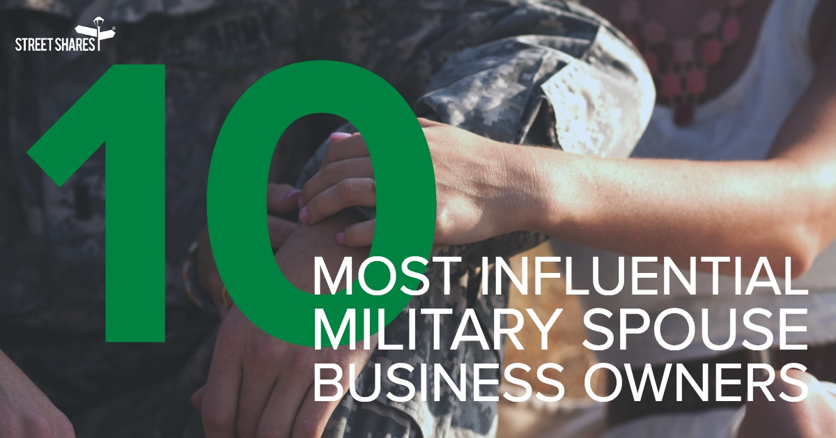 Top 10 Most Influential Military Spouse Business Owners