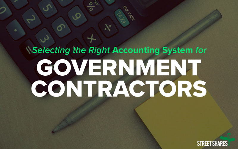 Selecting the Right Accounting System for Government Contractors