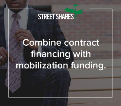Combine government contract financing with mobilization funding