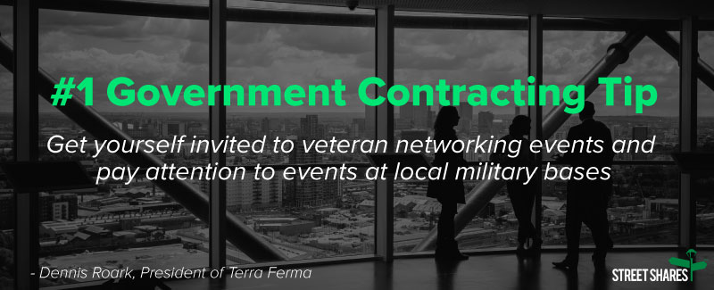 Government contracting tip: go to veteran networking events and pay attention to local events at military bases