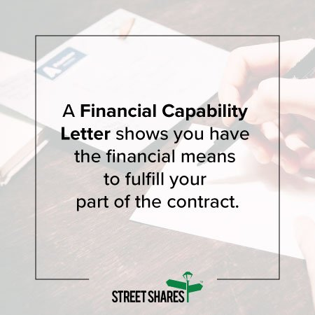 A Financial Capability Letter shows you have the financial means to do the government contract.
