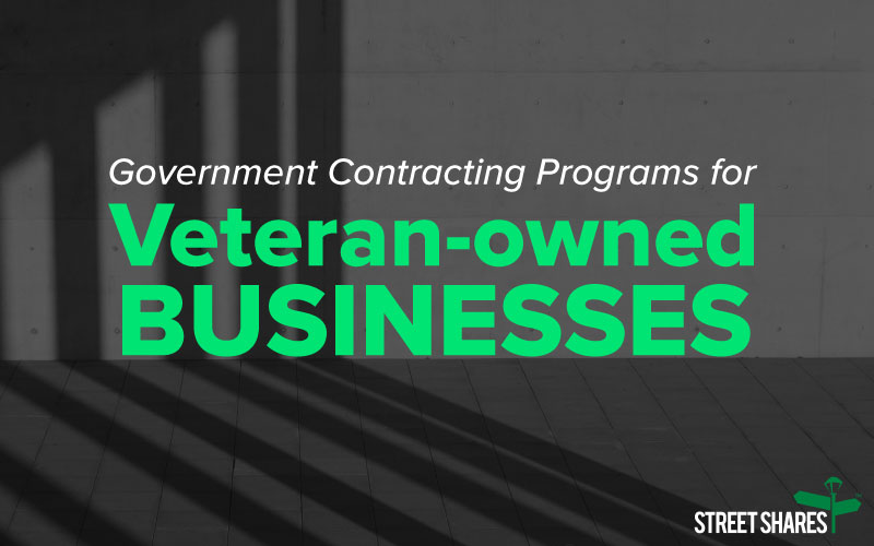 Government Contracting Programs for Veteran-owned Businesses