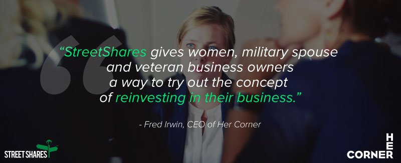 StreetShares gives military spouse and veteran business owners a way to try out reinvesting in their business.