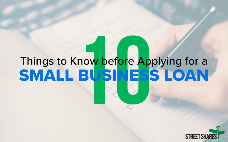 10 Things to Know before Applying for a Small Business Loan