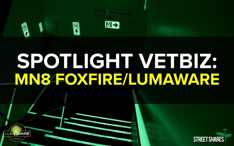 Spotlight Veteran Business: MN8 Foxfire/LumAware, Zachary Green