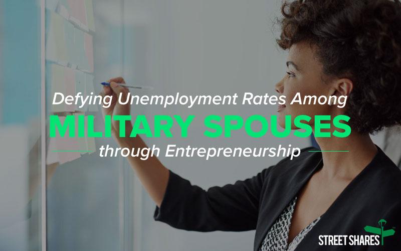 Defying Unemployment rates among military spouses through entrepreneurship