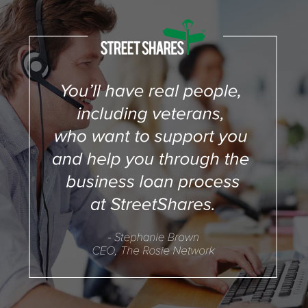 Support from real people in the veteran business loan process at StreetShares