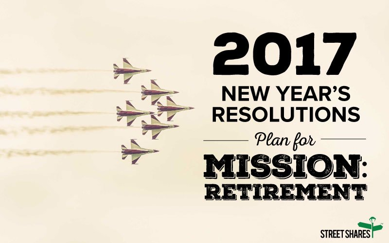 2017 New Year's Resolutions, Plan for Mission: Retirement