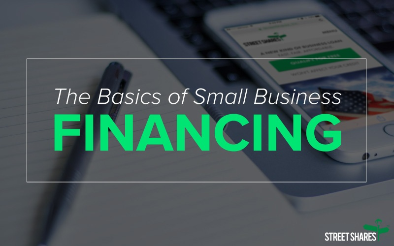 The Basics of Small Business Financing