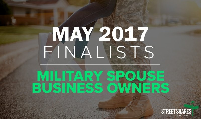 May Finalists, Military Spouse Business Owners for Veteran business grants