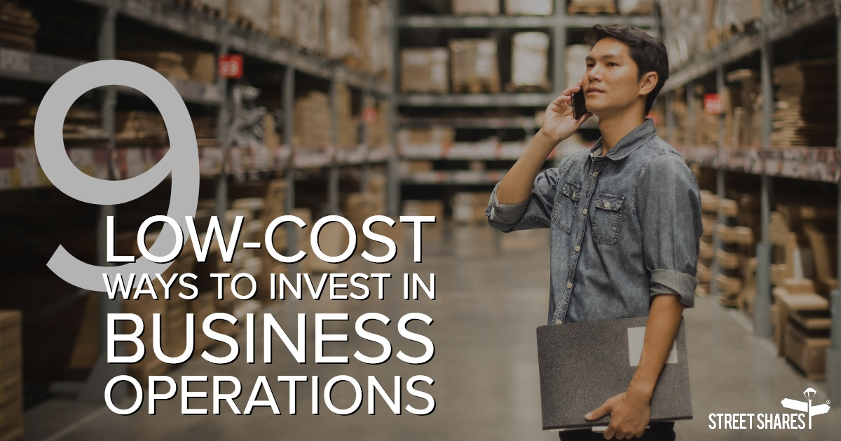 9 Low-Cost Ways to Invest in Business Operations