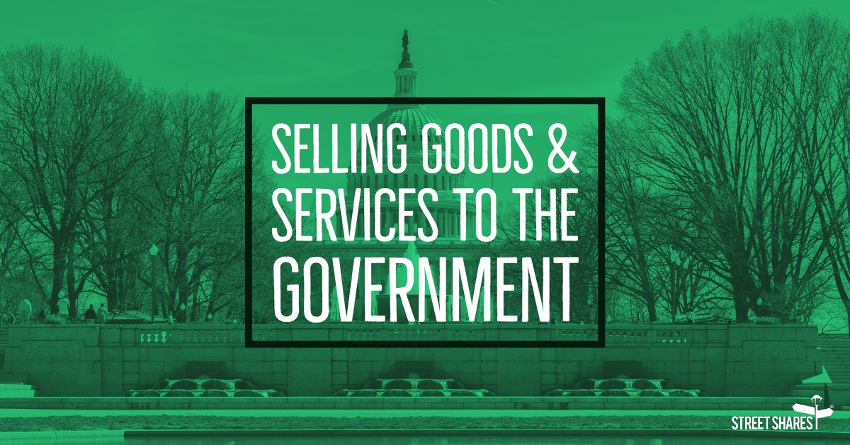 Selling Goods & Services to the Government as a Small GovCon Business