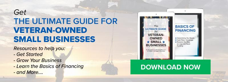 Get the Ultimate Guide for Veteran-owned Small Businesses