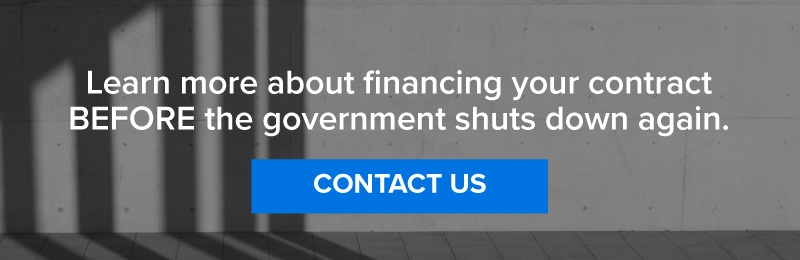 Learn more about financing your contract before the government shuts down again.