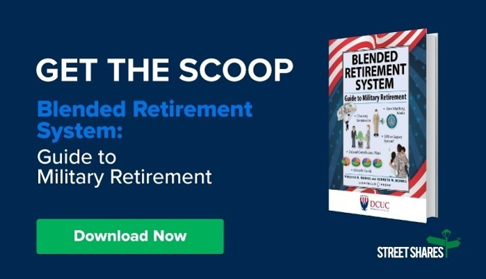 Get the Scoop - Blended Retirement System: Guide to Military Retirement