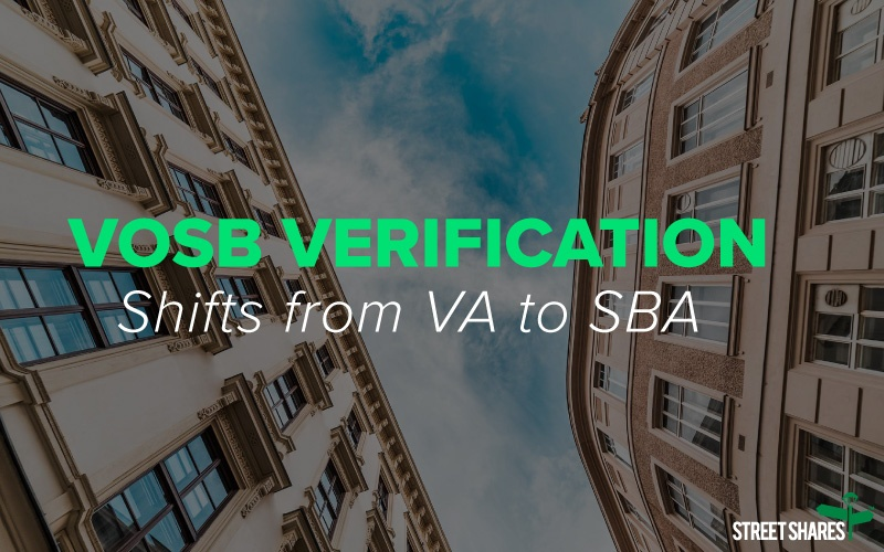Veteran-owned Small Businesses (VOSBs) Verification Shifts from VA to SBA
