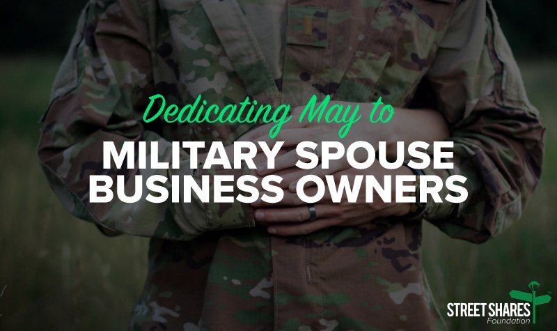 Dedicating May to Military Spouse Business Owners