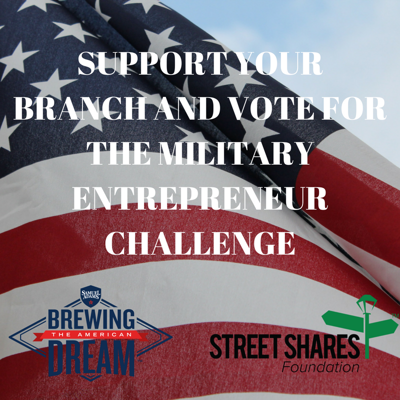 SUPPORT YOUR BRANCH AND VOTE FOR THE MILITARY ENTREPRENEUR CHALLENGE (2)-2